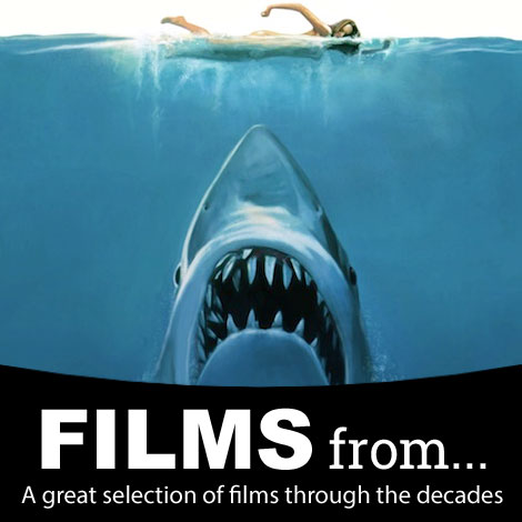Films from... a great selection of films through the decades